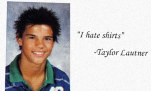 Celebrity yearbook quote Taylor Lautner