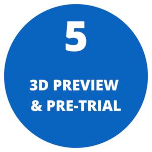3D preview & pre-trial